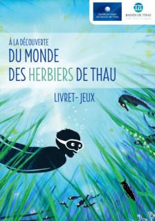 Livret Jeux Enfant: A la découverte du monde des herbiers de Thau
