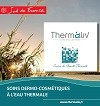 Gamme cosmétique Thermaliv