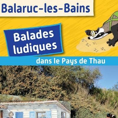 BALADE LUDIQUE EN PAYS DE THAU