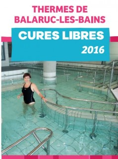 Cures Libres 2016 Thermes de Balaruc les Bains