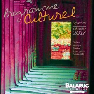 PROGRAMME CULTUREL BALARUC LES BAINS SEPTEMBRE DECEMBRE 2017