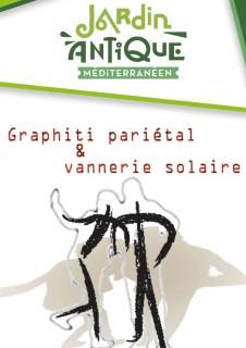 EXPOSITIONS GRAPHITI PARIETAL & VANNERIE SOLAIRE JARDIN ANTIQUE MEDITERRANEEN BALARUC LES BAINS