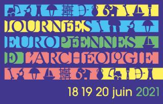 JOURNEES NATIONALES DE L'ARCHEOLOGIE JNA 2021