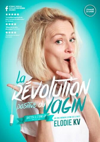 Elodie-Kv-La-Révolution-Positive-Du-Vagin-One-Woman-Show-au-Théâtre-Le-Point-Comédie